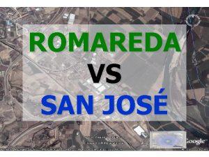 ROMAREDA VS SAN JOS ROMAREDA VS SAN JOS