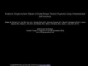 Anatomic SingleIncision Repair of Distal Biceps Tendon Ruptures