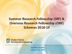 Summer Research Fellowship SRF Overseas Research Fellowship ORF
