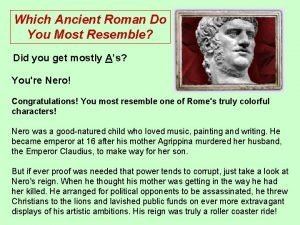 Which Ancient Roman Do You Most Resemble Did
