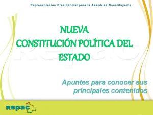 NUEVA CONSTITUCIN POLTICA DEL ESTADO Apuntes para conocer