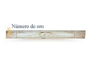 Nmero de oro Proporciones n Desde la antigedad
