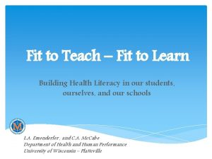 Fit to Teach Fit to Learn Building Health