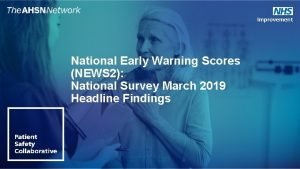 National Early Warning Scores NEWS 2 National Survey