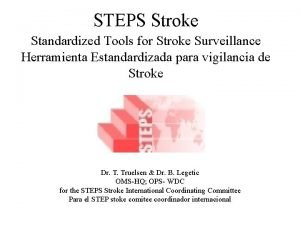 STEPS Stroke Standardized Tools for Stroke Surveillance Herramienta
