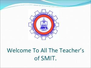 Welcome To All The Teachers of SMIT 555