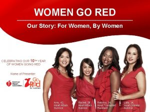 WOMEN GO RED Our Story For Women By