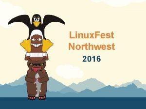 Linux Fest Northwest 2016 Introduction to tdsfdw By