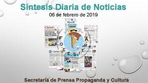 Sntesis Diaria de Noticias 06 de febrero de