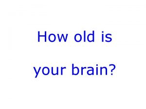 How old is your brain Hello Digital Games