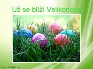 U se bl Velikonoce autor Kateina Markov Velikonon