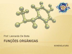 Prof Leonardo De Boita FUNES ORG NICAS NOMENCLATURA