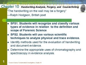 Chapter 10 Handwriting Analysis Forgery and Counterfeiting The