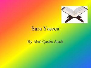 Sura Yaseen By Abul Qasim Asadi Introduction Sura