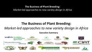 The Business of Plant Breeding DemandLed Plant Breeding