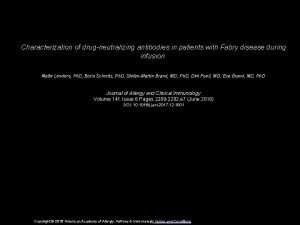 Characterization of drugneutralizing antibodies in patients with Fabry