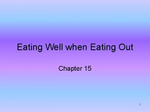 Eating Well when Eating Out Chapter 15 1
