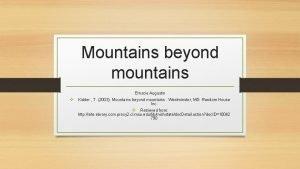 Mountains beyond mountains Ernscie Augustin v Kidder T