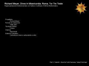 Richard Meyer Dives in Misericordia Roma Tor Tre