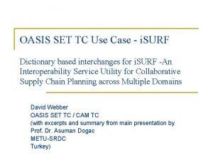 OASIS SET TC Use Case i SURF Dictionary