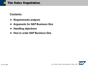 The Sales Negotiation Contents l Requirements analysis l