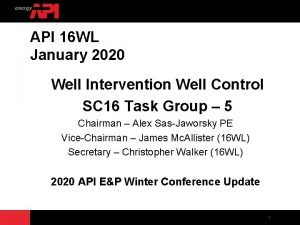 API 16 WL January 2020 Well Intervention Well