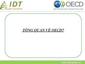 TNG QUAN V OECD www idtvietnam vn OECD