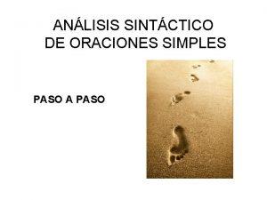 ANLISIS SINTCTICO DE ORACIONES SIMPLES PASO A PASO