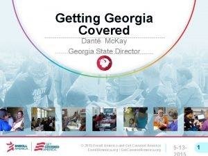 Getting Georgia Covered Dant Mc Kay Georgia State