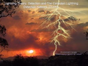 Lightning Theory Detection and The Canadian Lightning Detection