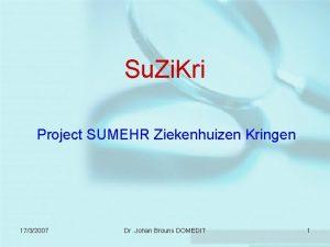 Su Zi Kri Project SUMEHR Ziekenhuizen Kringen 1732007