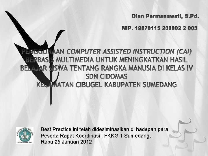 PENGGUNAAN COMPUTER ASSISTED INSTRUCTION CAI BERBASIS MULTIMEDIA UNTUK