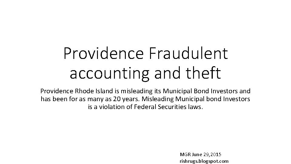 Providence Fraudulent accounting and theft Providence Rhode Island