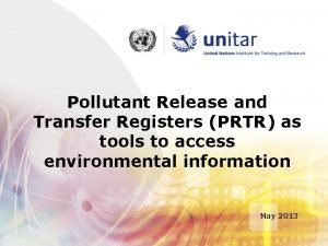 Pollutant Release and Transfer Registers PRTR as tools