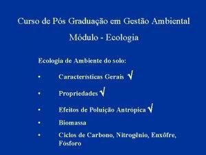 Curso de Ps Graduao em Gesto Ambiental Mdulo