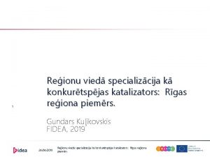 1 Reionu vied specializcija k konkurtspjas katalizators Rgas