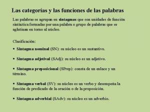 Las categoras y las funciones de las palabras