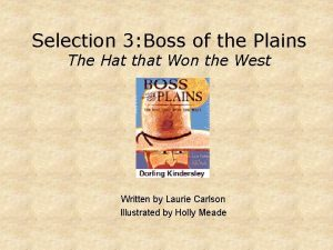 Selection 3 Boss of the Plains The Hat