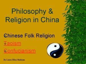 Philosophy Religion in China Chinese Folk Religion Taoism