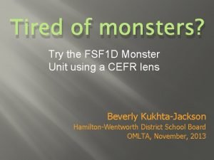 Tired of monsters Try the FSF 1 D