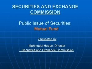 SECURITIES AND EXCHANGE COMMISSION Public Issue of Securities