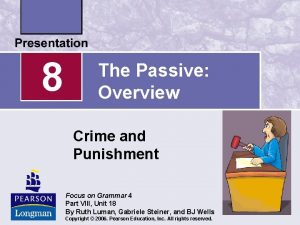 8 The Passive Overview Crime and Punishment Focus