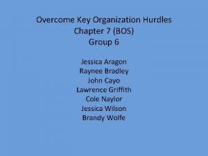 Overcome Key Organization Hurdles Chapter 7 BOS Group