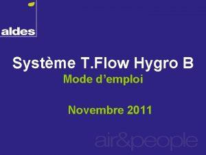Systme T Flow Hygro B Mode demploi Novembre