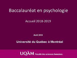 Baccalaurat en psychologie Accueil 2018 2019 Avril 2018