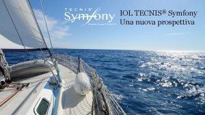 IOL TECNIS Symfony Una nuova prospettiva PP 2016