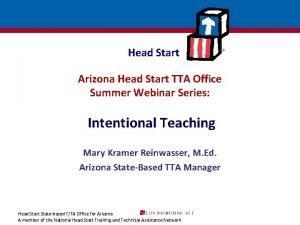 Head Start Arizona Head Start TTA Office Summer