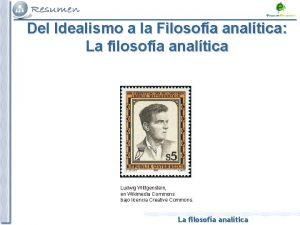 Del Idealismo a la Filosofa analtica La filosofa