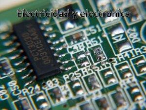 Electricidad y electrnica El tomo El tomo Componente