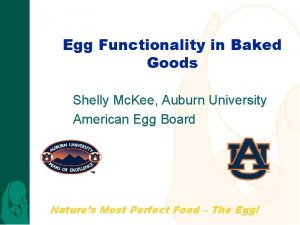Egg Functionality in Baked Goods Shelly Mc Kee